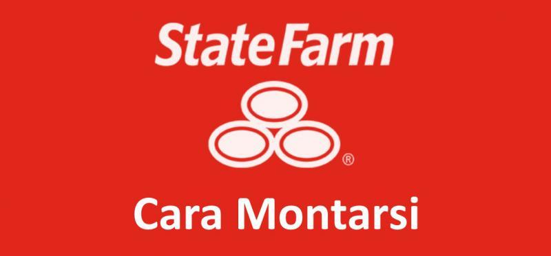 Cara Montarsi State Farm Insurance