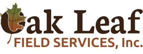Oak Leaf Field Services, Inc.