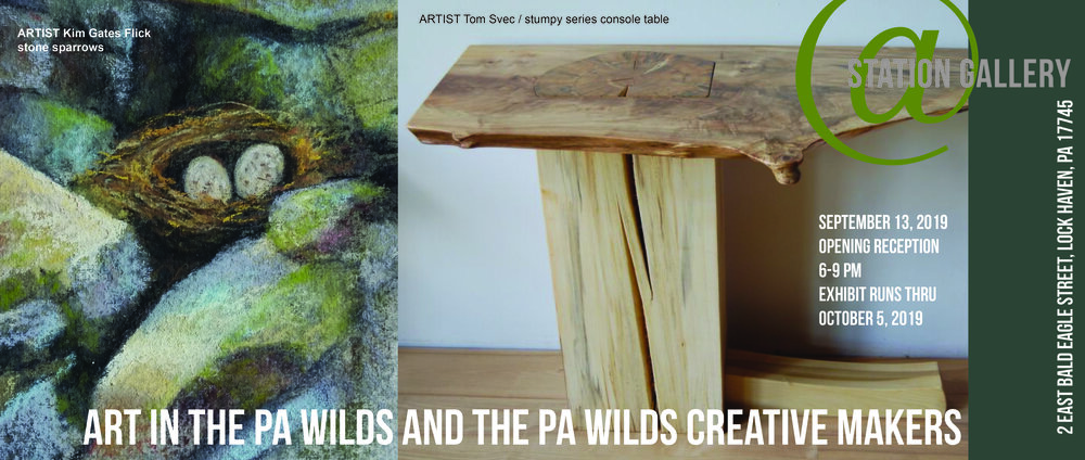 PA Wilds and Creative Makers Invitational Exhibit