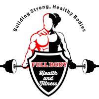 Grand Opening: Full Body Health and Fitness